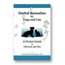 Herbal Remedies for Dogs and Cats - A Pocket Guide